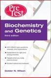 Biochemistry and Genetics, Wilson, Golder N., 0071471839