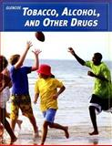 Tobacco, Alcohol, and Other Drugs, Bronson, Mary and McGraw-Hill Staff, 007826183X
