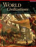 World Civilizations, Adler, Philip J. and Pouwels, Randall L., 0495501832