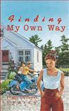 Finding My Own Way, Peggy Dymond Leavey, 0929141830