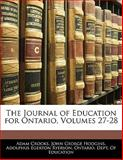 The Journal of Education for Ontario, Adam Crooks and John George Hodgins, 1141971836