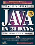 Teach Yourself Java in 21 Days : Professional Reference Edition, Lemay, Laura and Morrison, Michael, 1575211831