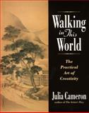 Walking in This World, Julia Cameron, 1585421839