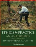 Ethics in Practice : An Anthology, , 0470671831