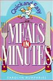 Meals in Minutes, Carolyn Humphries, 0572021836