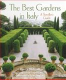 The Best Gardens in Italy, Kirsty McLeod, 0711231834