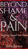 Beyond Shame and Pain 9780788011832