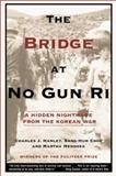The Bridge at No Gun Ri, Charles J. Hanley and Sang-Hun Choe, 0805071830