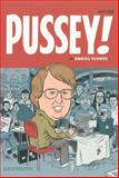 Pussey!, Daniel Clowes and Chris Ware, 1560971835