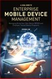 A Legal Guide to Enterprise Mobile Device Management, Stephen S. Wu, 1627221832