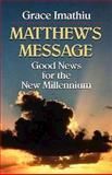 Matthew's Message, Grace Imathiu, 0687021839