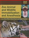 Zoo Animal and Wildlife Immobilization and Anesthesia, West, 081381183X