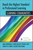 Reach the Highest Standard in Professional Learning: Learning Communities : Learning Communities, , 1452291837