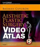 Aesthetic Plastic Surgery Video Atlas, Guyuron, Bahman and Kinney, Brian M., 1455711837