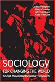 Sociology for Changing the World : Social Movements/Social Research, , 1552661830