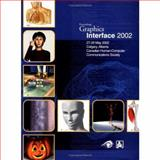 Proceedings Graphics Interface 2002 : 27-29 May 2002 Calgary, Alberta Canadian Human-Computer Communications Society, , 1568811837
