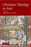 Christian Theology in Asia, , 0521681839