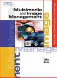 Multimedia and Image Management, Bean, Karen and Lake, Susan, 0538441836