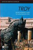 Troy : From Homer's Iliad to Hollywood Epic, , 1405131837