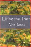Living the Truth, Alan Jones, 1561011835
