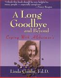 A Long Goodbye and Beyond, Linda M. Combs, 1885221835