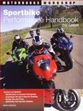 Sportbike Performance Handbook, Kevin Cameron, 0760331839