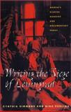 Writing the Siege of Leningrad : Women's Diaries, Memoirs, and Documentary Prose, Simmons, Cynthia and Perlina, Nina, 082294183X