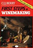 First Steps in Winemaking, C. J. J. Berry, 0900841834