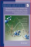 Radiation Induced Molecular Phenomena in Nucleic Acids : A Comprehensive Theoretical and Experimental Analysis, , 1402081839