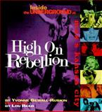 High on Rebellion, Yvonne S. Ruskin, 1560251832
