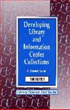 Developing Library and Information Center Collections, Evans, G. Edward, 1563081830