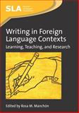 Writing in Foreign Language Contexts : Learning, Teaching, and Research, , 1847691838