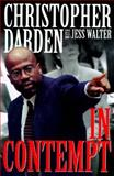 In Contempt, Darden, Christopher A. and Walter, Jess, 0060391839
