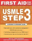 First Aid for the USMLE, Le, Tao and Bhushan, Vikas, 0071421831