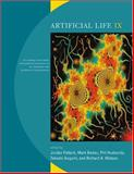 Artificial Life IX : Proceedings of the Ninth International Conference on the Simulation and Synthesis of Living Systems, , 0262661837