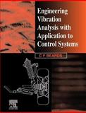Engineering Vibration Analysis with Application to Control Systems, Beards, C., 034063183X