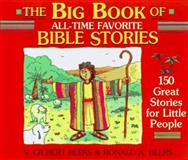 Big Book of All-Time Favorite Bible Stories, V. Gilbert Beers and Ronald A. Beers, 088486183X