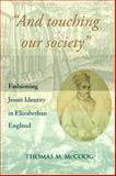 """""""And Touching Our Society"""", Thomas M. McCoog, 0888441835"""