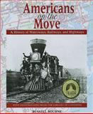 Americans on the Move, Russell Bourne and Library of Congress Library of Congress, 1555911838