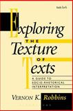 Exploring the Texture of Texts 1st Edition
