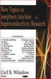 New Topics in Josephson Junction and Superconductivity Research, Winslow, Carl S., 1600211836