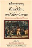 Hummers, Knucklers, and Slow Curves : Contemporary Baseball Poems, , 0252061837