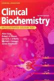 Clinical Biochemistry : An Illustrated Colour Text, Gaw, Allan and O'Reilly, Denis St. J., 0443061831