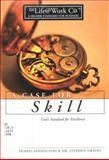 Life at Work -- A Case for Skill, Thomas Addington, 0805401830