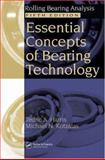 Essential Concepts of Bearing Technology, Harris, Tedric A. and Kotzalas, Michael N., 084937183X