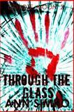 Through the Glass, Ann Simko, 1500141836