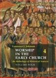 Worship in the Early Church Volume 4,, 1921511834