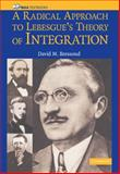 A Radical Approach to Lebesgue's Theory of Integration, Bressoud, David M., 0521711835