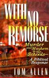 With No Remorse, Tom Allen, 0889651833
