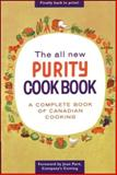 The All New Purity Cook Book, Elizabeth Driver, 1552851834